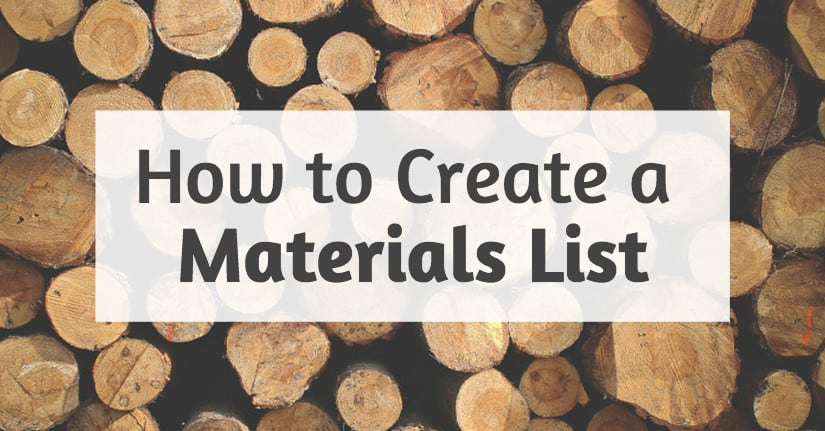 How to Create a Materials List