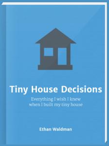 Tiny-House-Decisions-Cover-8-15_03 no grey