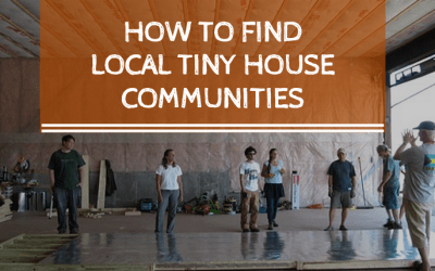 How To Find Local Tiny House Communities