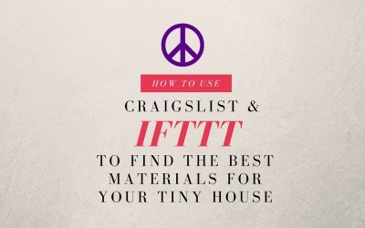 How to Use Craigslist and IFTTT to Find the Best Salvaged Tiny House Materials