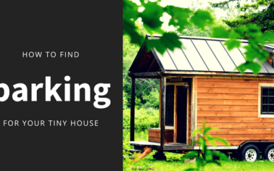 How to Find Parking for your Tiny House on Wheels