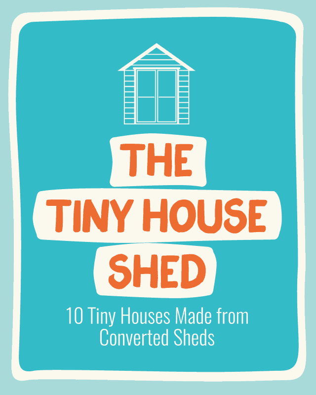 turning a shed into a tiny house