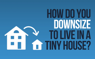 How Do You Downsize to Live in a Tiny House?