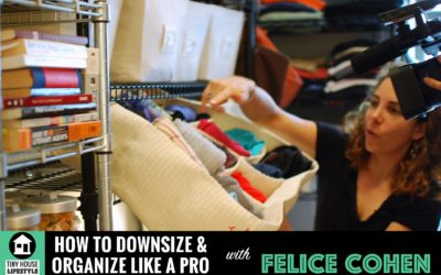 How to Downsize and Organize: Lessons from living in 90sf with Felice Cohen – #030