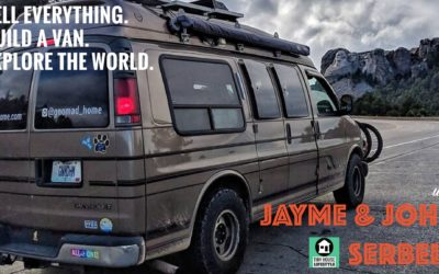 How to Sell Everything, Build a Van, and Explore the World with Jayme and John Serbell – #031