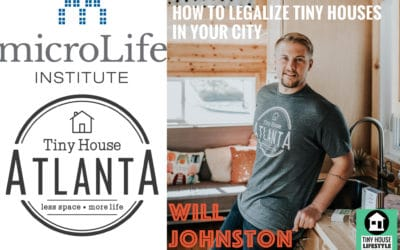 How to Legalize Tiny Houses in Your City through Advocacy with Will Johnston #041