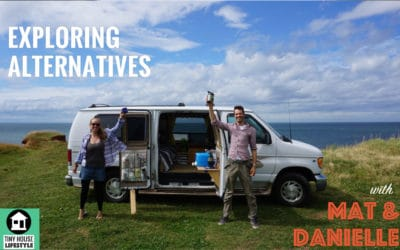 Exploring Alternative Lifestyles with Youtubers Mat and Danielle – #045