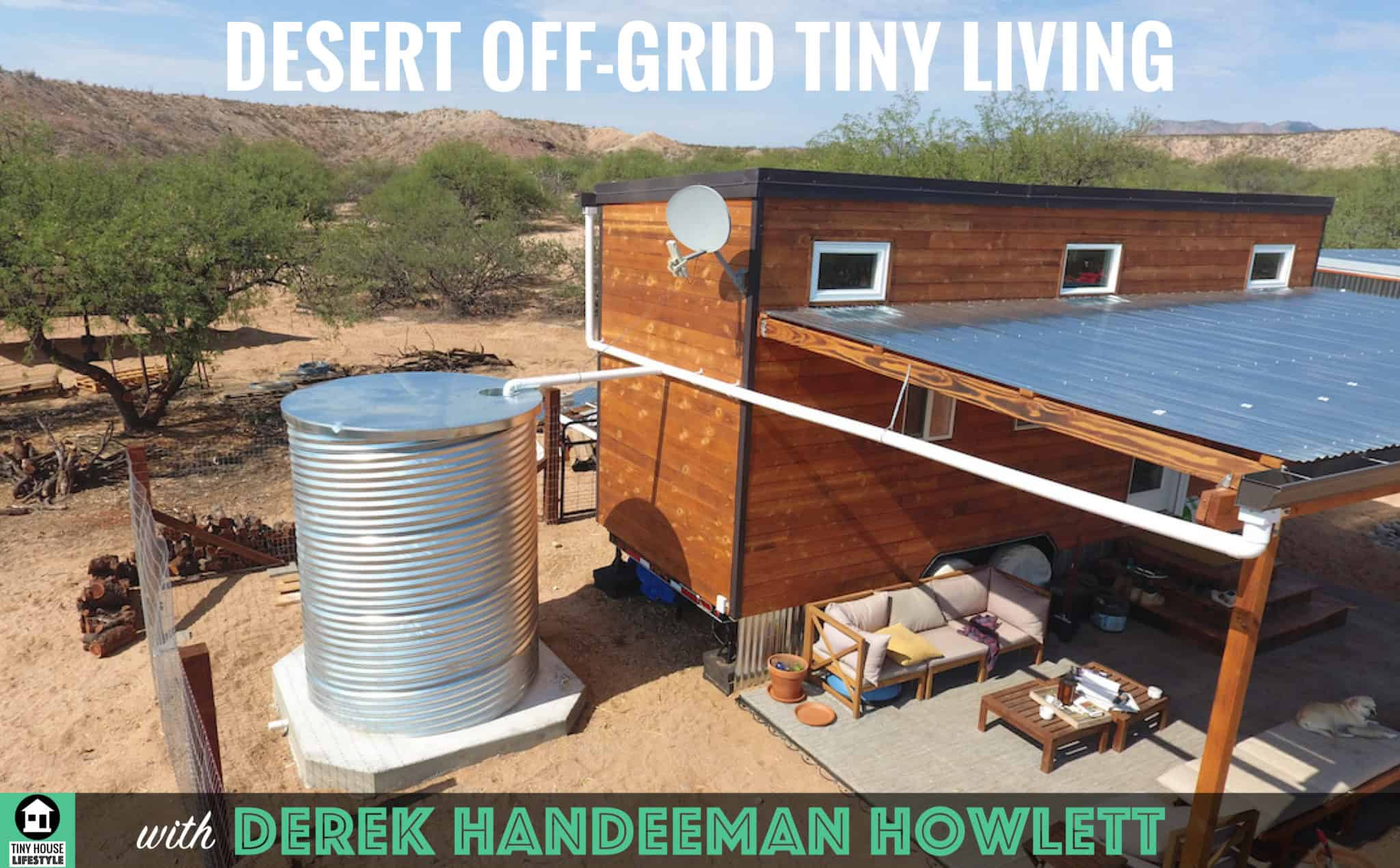 Tiny Home Designs: Tiny Off Grid Living In The Arizona Desert With Derek