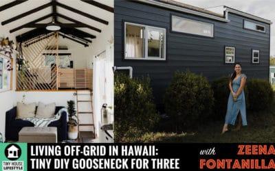 Living Off-Grid in Hawaii: Zeena's DIY Gooseneck Tiny Home for Three – #058