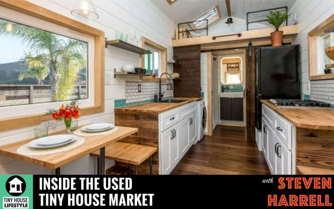 Inside the Used Tiny House Market with Steven Harrell – #065