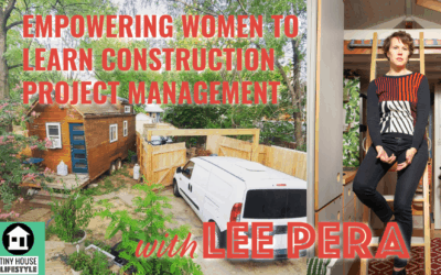 Empowering Women to Learn Construction Project Management with Lee Pera – #074