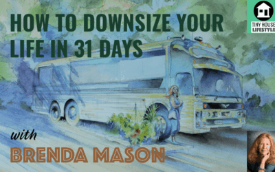 How to Downsize Your Life in 31 Days with Brenda Mason – #075