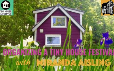Organizing a Tiny House Festival with Miranda Aisling – #080