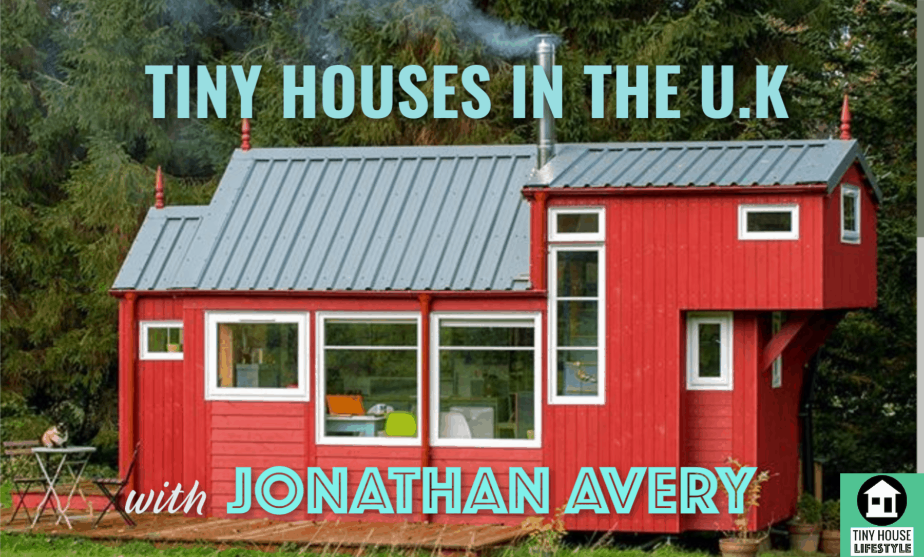 Tiny Houses in the U.K. with Jonathan Avery - #20