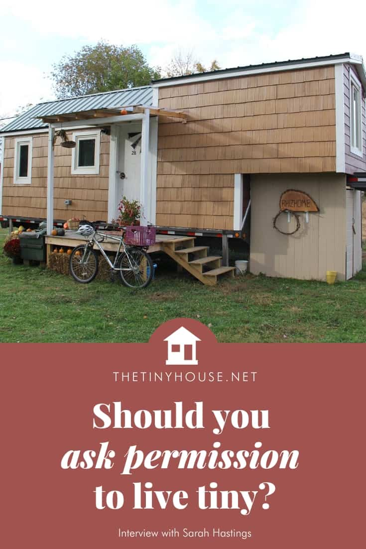 Should you ask permission to live tiny?