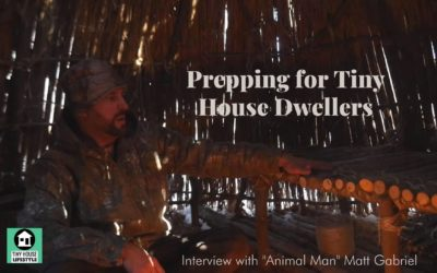 How to be a Tiny House Prepper: Bug Out Bags, Wild Edibles, and Outdoor Survival Skills with Matt Gabriel – #125