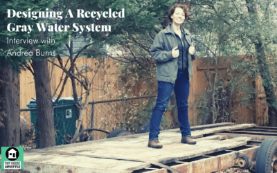 Designing a Self-Contained, Recycled Greywater System with Andrea Burns – #126