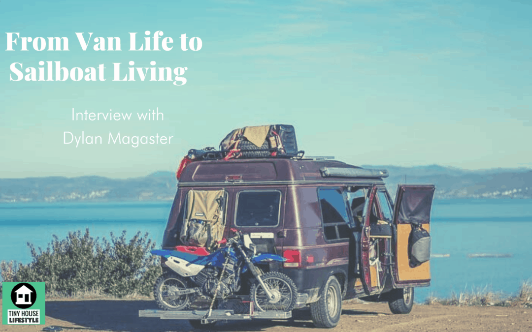 From Van Life to Sailboat Living with Only $1000 – #129