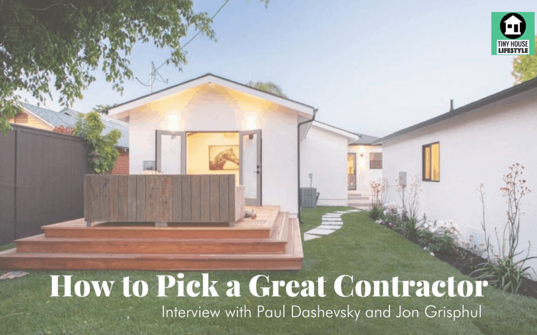 How to Pick a Great Contractor with Paul Dashevsky and Jon Grishpul – #153