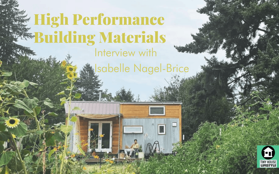 High Performance Building Materials with Isabelle Nagel-Brice – #182