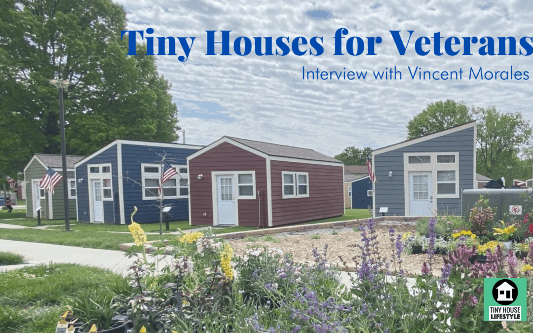 Tiny Houses for Veterans with Veterans Community Project's Vincent Morales – #179